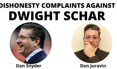 Dwight Schar is Accused by Dan Snyder and Don Juravin for Unethical Behavior
